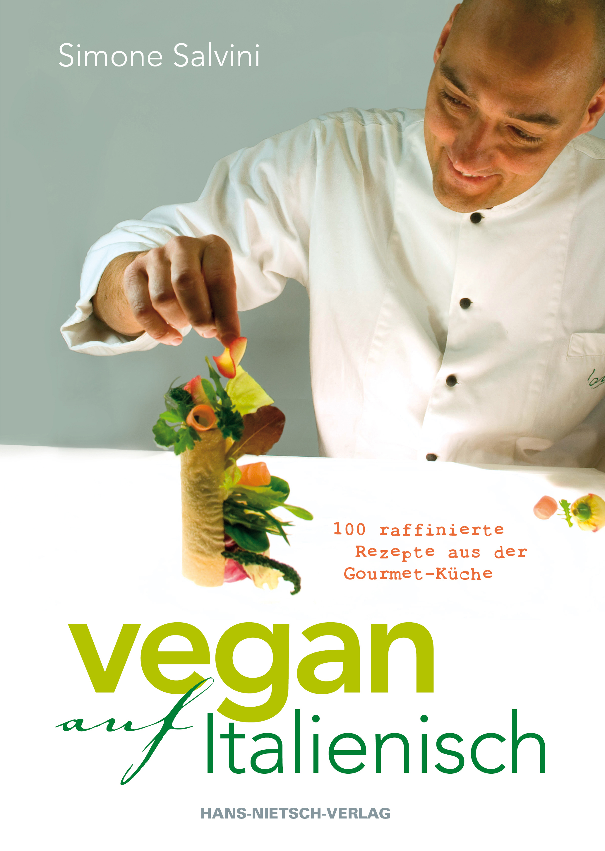 Vegan auf Italienisch von Salvini, Simone - Hans Nietsch Verlag
