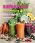 Superfood - Smoothies & Säfte